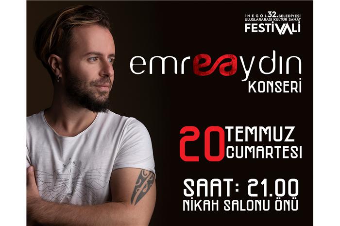 İnegöl Belediyesi 32. Uluslararası Kültür Sanat Festivali Emre Aydın Konseri