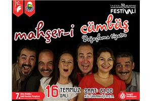 İnegöl Belediyesi 32. Uluslararası Kültür Sanat Festivali Mahşeri Cümbüş Doğaçlama Tiyatrosu