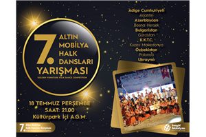 İnegöl Belediyesi 32. Uluslararası Kültür Sanat Festivali 7.Altın Mobilya Halk Dansları Yarışması