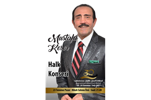 MUSTAFA KESER HALK KONSERİ